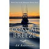 Coastal Breeze: A Bluewater Breeze Novel (Meade Breeze Adventure Series Book 17)
