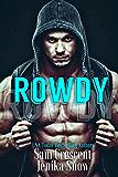 Rowdy (A Taboo Short)