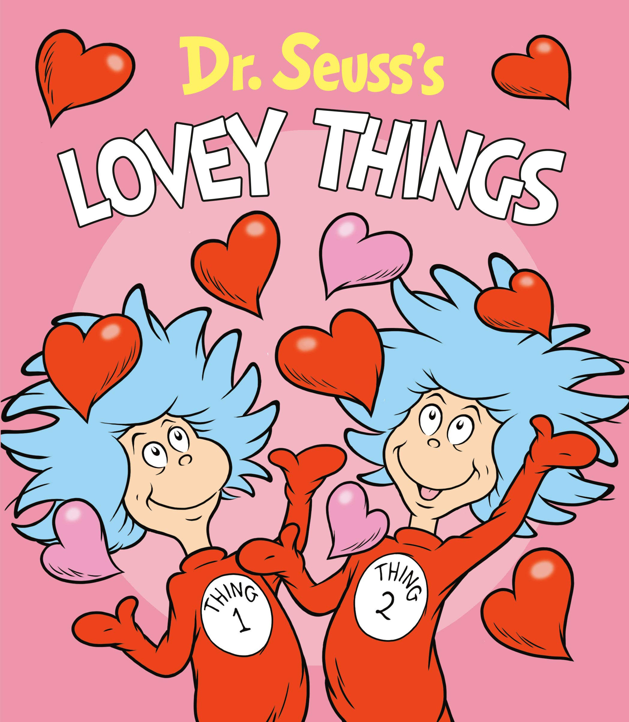 Image result for dr seuss lovey things