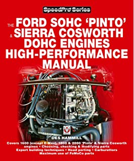 How to Power Tune Ford SOHC Pinto and Sierra Cosworth DOHC Engines: For