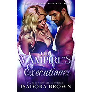 The Vampire's Executioner: Book 1 in The Somerset Supernaturals Series