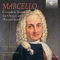 Benedetto Marcello : Intégrales des sonates pour orgue et pour clavecin. Minalli, Farabollini.