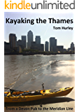 Kayaking the Thames - From a Devon Pub to the Meridian Line