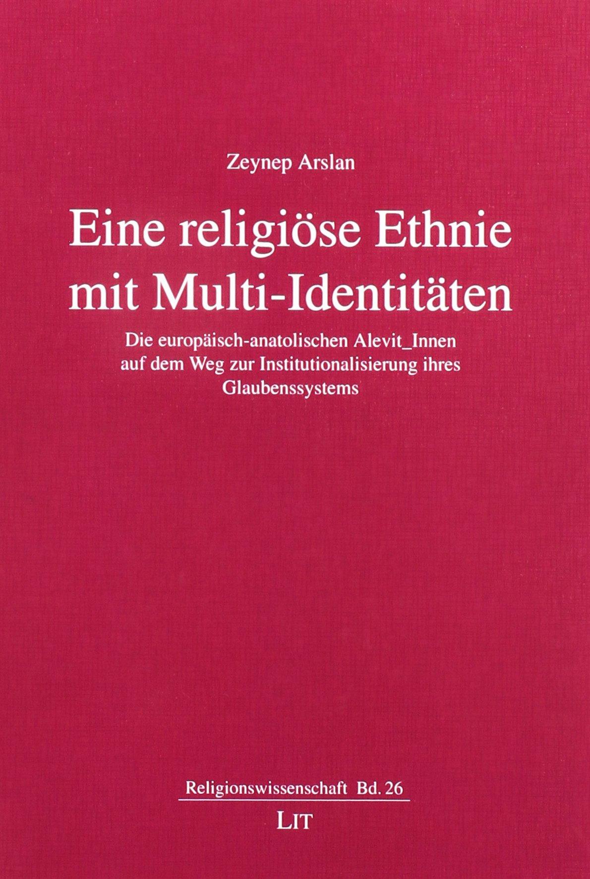 eine-religise-ethnie-mit-multi-identitten-die-europisch-anatolischen-alevit-innen-auf-dem-weg-zur-institutionalisierung-ihres-glaubenssystems