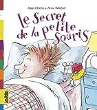Belles Histoires: Le Secret De LA Petite Souris