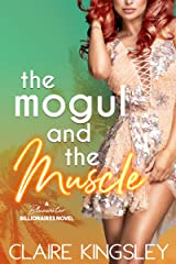 The Mogul and the Muscle: A Bluewater Billionaires Romantic Comedy Kindle Edition