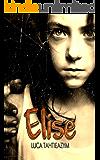 Elise (French Edition)