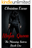 Mafia Queen (The Manning Sisters Book 1)