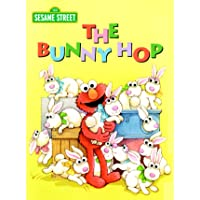 The Bunny Hop (Sesame Street) (Big Bird's Favorites Board Books)