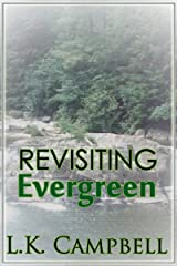 Revisiting Evergreen (The Evergreen B&B Book 3) Kindle Edition