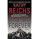 Bones Are Forever (15) (A Temperance Brennan Novel)