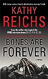 Bones Are Forever: A Novel (Temperance Brennan Book 15)