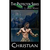 Christian (The Protectors Book 1)