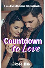 Countdown to Love: An Older Woman Younger Man Seasoned Romance (Good with Numbers Book 4) Kindle Edition