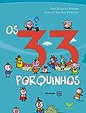 Os 33 Porquinhos - Coleção Fábrica De Fábulas (Em Portuguese do Brasil)
