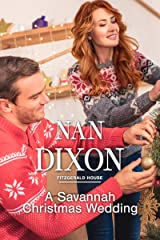 A Savannah Christmas Wedding: A Friends to Lovers Novella (Fitzgerald House Book 7) Kindle Edition