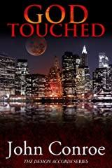 God Touched (The Demon Accords Book 1) Kindle Edition