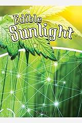 Edible Sunlight (Let's Explore Science) Kindle Edition