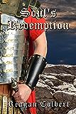 Soul's Redemption (The Roman Soul Series Book 3)