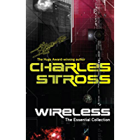 Wireless: The Essential Charles Stross