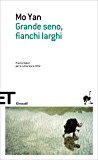 Grande seno, fianchi larghi (Einaudi tascabili. Scrittori Vol. 1414)