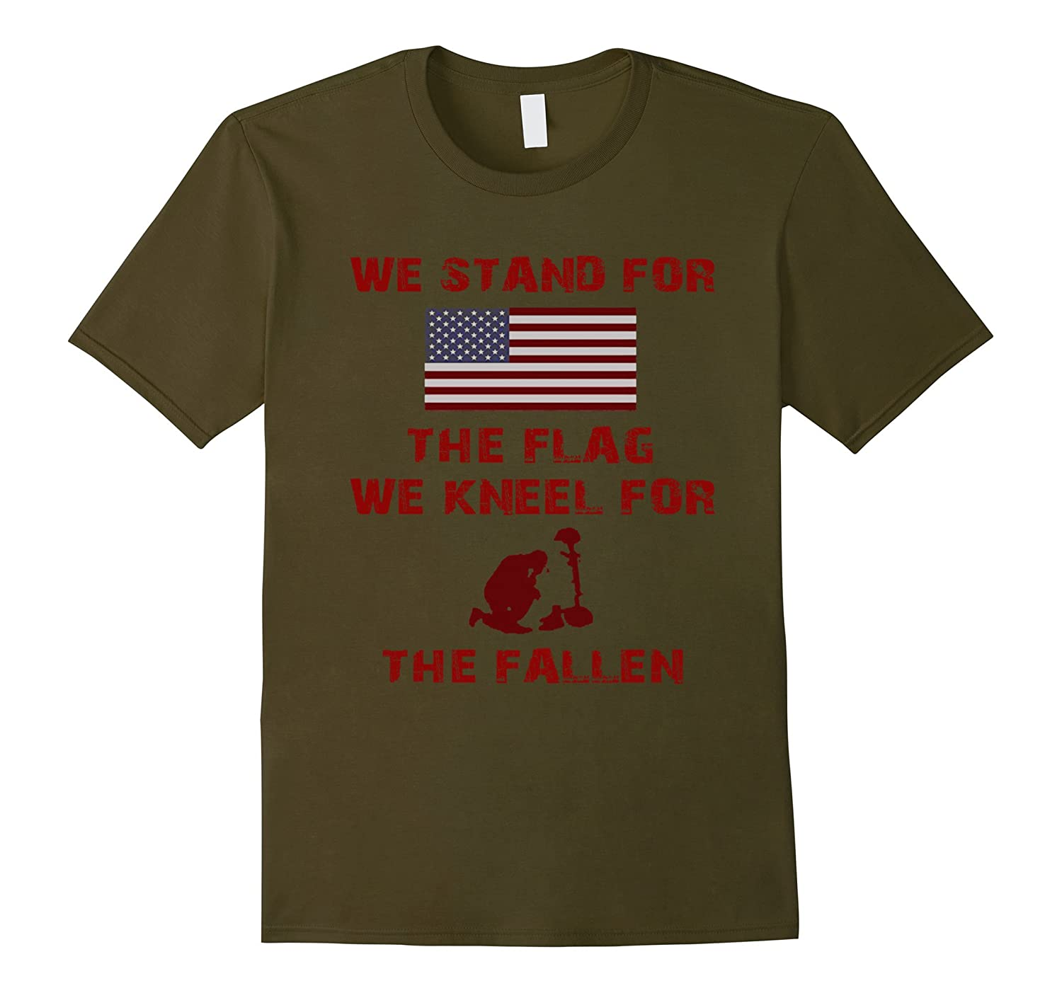 WE STAND for THE FLAG - WE KNEEL for THE FALLEN t shirt-CL