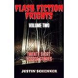 Flash Fiction Frights Volume Two: Twenty Short Horror Stories