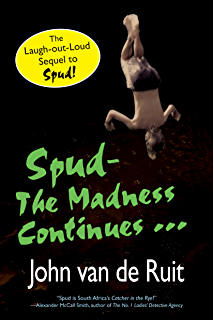 Spud kindle edition by john van de ruit children kindle ebooks spud the madness continues fandeluxe Choice Image