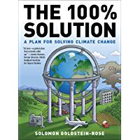 The 100% Solution: A Plan for Solving Climate Change (English Edition)