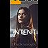 Intent: A Spiritual Dramatic Suspense
