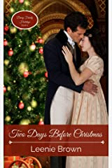 Two Days Before Christmas: A Pride and Prejudice Novella (Darcy Family Holidays Book 1) Kindle Edition