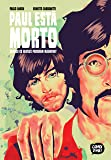 Paul Está Morto – Quando Os Beatles Perderam Mccartney (exclusivo Amazon)