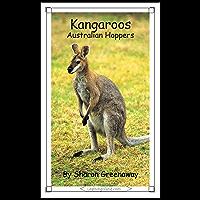 Kangaroos: Australian Hoppers (15-Minute Books Book 334)