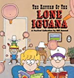The Return of the Lone Iguana : A FoxTrot Collection
