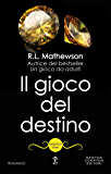 Il gioco del destino (Neighbors Series Vol. 3)