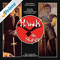 Hawk the Slayer (Original Motion Picture Soundtrack)