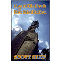 The Little Book of  Zen Meditation (English Edition)