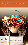 Four Weddings and a Fiasco: The Wedding Guest (Kindle Worlds Novella)