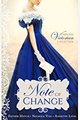 A Note of Change (Timeless Victorian Collection Book 5) Kindle Edition