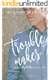 Troublemaker: A Playmaker Duet Prequel