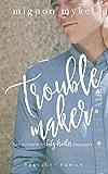 Troublemaker: A Playmaker Duet Prequel