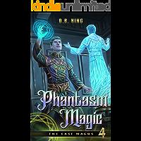 Phantasm Magic (The Last Magus Book 4)