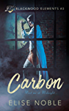 Carbon (Blackwood Elements Book 3)