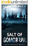 Salt of Gomorrah (Silvers Invasion Book 1)