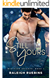 Still Yours: Mistview Heights Book 1
