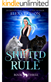 Shifted Rule (The Wolves of Forest Grove Book 3)