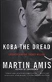 Koba the Dread: Laughter and the Twenty Million (Vintage International)
