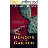 Demons of the Garden: A Quarantine Horror Story