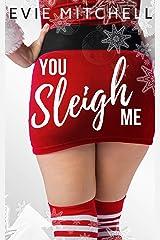You Sleigh Me: A Christmas Romance (Capricorn Cove Book 9) Kindle Edition