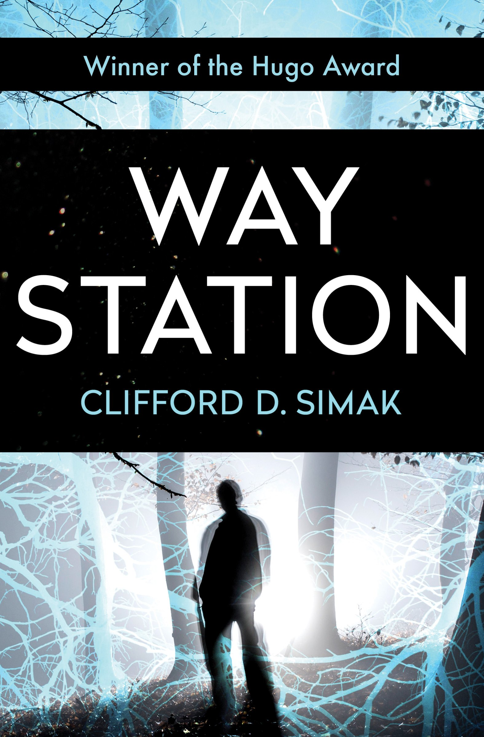 Way Station Clifford D Simak